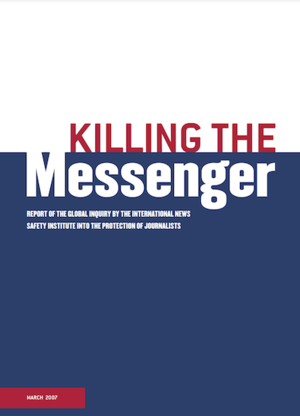 First Killing the Messenger Report -2007